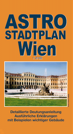 Astrological Town Plan of Vienna, 2004, Kartographie Huber ISBN-13: 978-3980836425